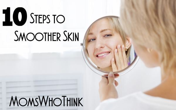 How to Get a Clear Complexion and Smooth Skin