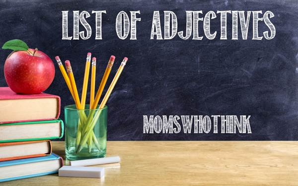 Free Printable Birthday List ~ Moms who think list of adjectives