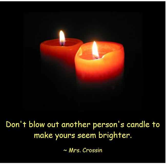 Dont-Blow-Out-Someone-Elses-Candle.JPG