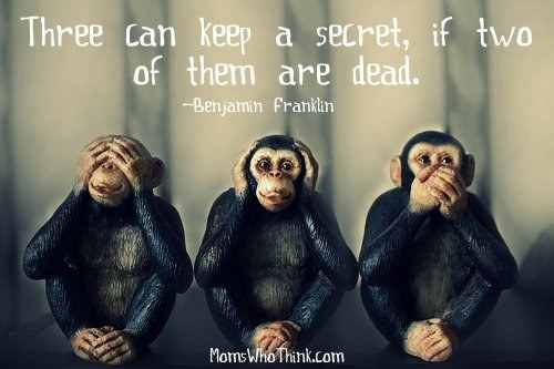 About secrets quotes having What Does