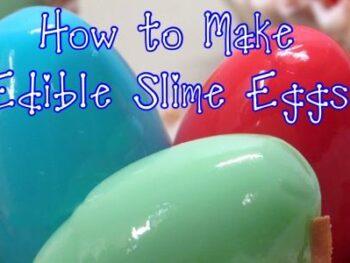 How to Make Edible Slime Easter Eggs